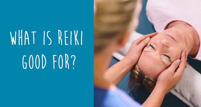 What is Reiki Good for ?